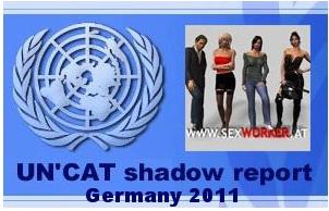 Schattenbericht Sexworker Forum UN'CAT Germany 2011 PDF. Zum Verteilen!